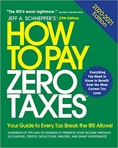 New Tax Laws 2020.Amazon Com How To Pay Zero Taxes 2020 2021 Your Guide To