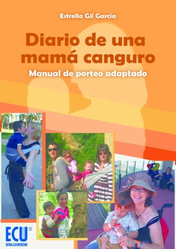 Diario de una mama canguro.Manual de porteo adaptado (Spanish Edition) by [