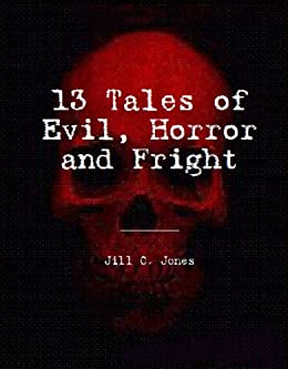 13 Tales of Evil, Horror and Fright