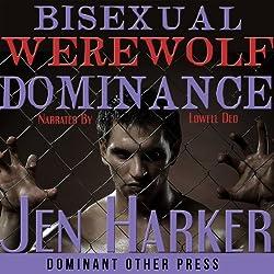 Bisexual Werewolf Dominance