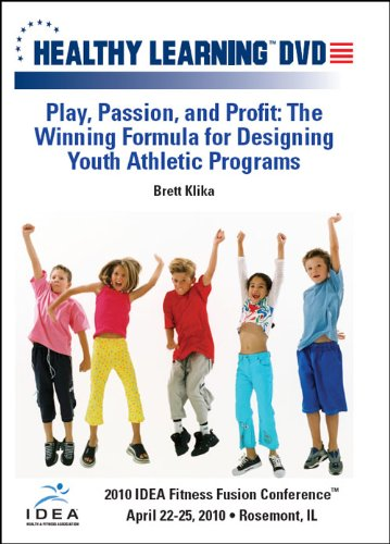 Play, Passion, and Profit: The Winning Formula for Designing Youth Athletic Programs