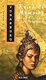Reine de Mémoire, Tome 4 : La Princesse de Vengeance par Vonarburg