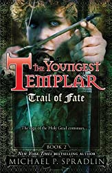 Trail of Fate: Book 2 (Youngest Templar (Quality))