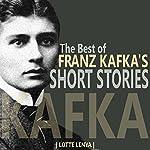 The Best of Franz Kafka's Short Stories | Franz Kafka