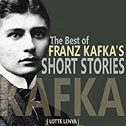 The Best of Franz Kafka's Short Stories