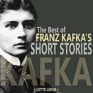 The Best of Franz Kafka's Short Stories Audiobook