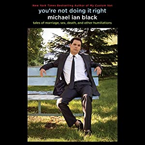 You're Not Doing It Right Audiobook