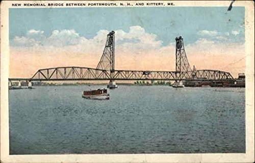 New Memorial Bridge Between Portsmouth, NH and Kittery, ME Portsmouth, New Hampshire Original Vintage - Nh Kittery
