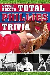 Steve Bucci's Total Phillies Trivia