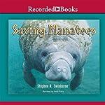 Saving Manatees | Stephen R. Swinburne