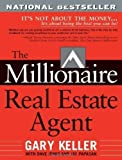 img - for The Millionaire Real Estate Agent by Gary Keller (Mar 11 2004) book / textbook / text book