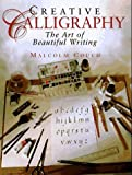 img - for Creative Calligraphy: The Art of Beautiful Writing by Malcolm Couch (1996-08-03) book / textbook / text book