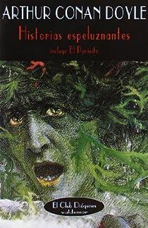 Historias espeluznantes par Conan Doyle