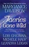 Faeries Gone Wild: Four Sensuous Stories