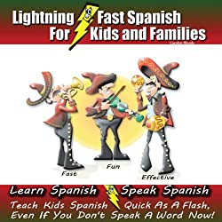 Lightning-fast Spanish for Kids and Families