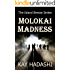 Molokai Madness (The Island Breeze Series Book 7)