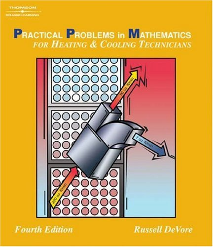 PPM for Heating & Cooling Technicians (Delmar's Practical Problems in Mathematics)