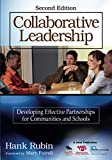 img - for Collaborative Leadership: Developing Effective Partnerships for Communities and Schools (NULL) book / textbook / text book