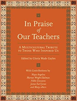 Book In Praise of Our Teachers: A Multicultural Tribute to Those Who Inspired Us