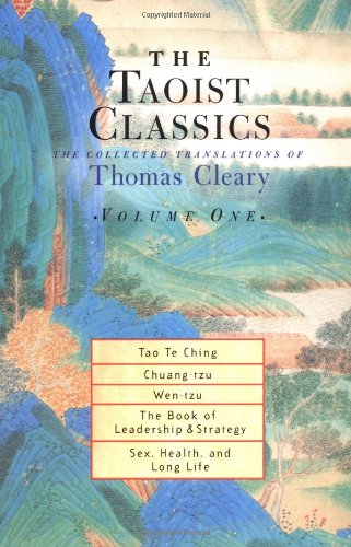 The Taoist Classics, Volume One: The Collected Translations of Thomas Cleary