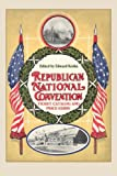 Republican National Convention Ticket Catalogue and Price Guide