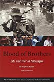 #8: Blood of Brothers: Life and War in Nicaragua, With New Afterword (Series on Latin American Studies)
