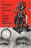 img - for El hombre que trabaj  el lunes book / textbook / text book