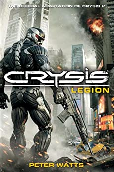 Crysis: Legion by [Watts, Peter]