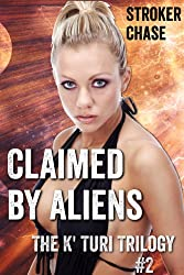 Claimed by Aliens (The K' Turi Trilogy)