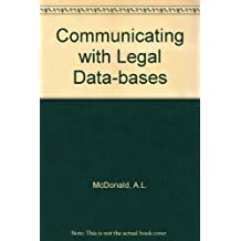 Communicating With Legal Databases: Terms and Abbreviations for the Legal Researcher