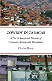 Cowboy in Caracas, Charles Hardy, 1931896372