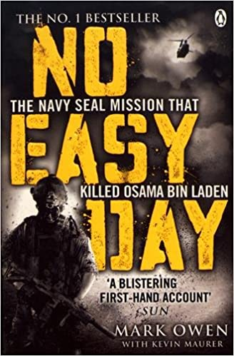No Easy Day: The Only First-hand Account of the Navy Seal Mission