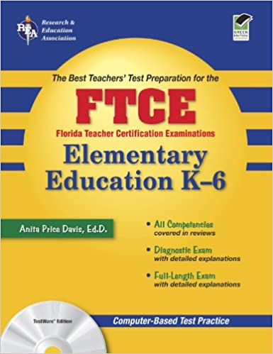 Florida Teacher Certification Examination: Elementary Education K-6 ...