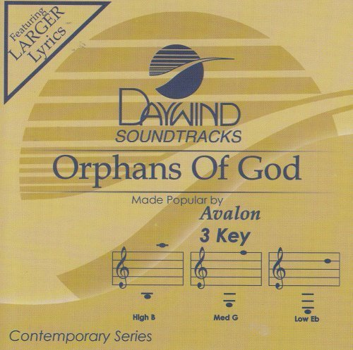 - Orphans Of God [Accompaniment/Performance Track] by Made Popular By: Avalon