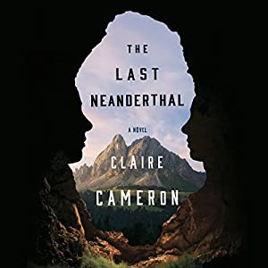 The Last Neanderthal Audiobook