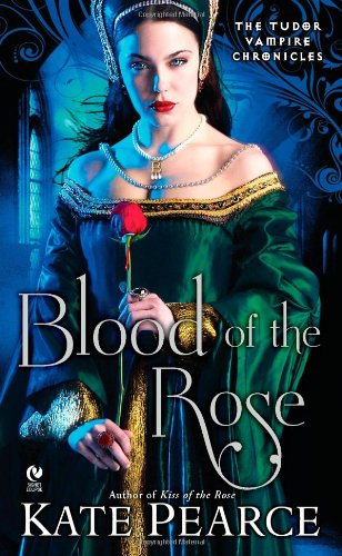 Blood of the Rose: The Tudor Vampire Chronicles ebook