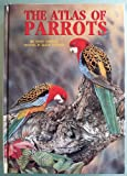 The Atlas of Parrots of the World