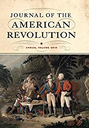 Journal of the American Revolution: Annual Volume 2015 (Journal of the American Revolution Books)