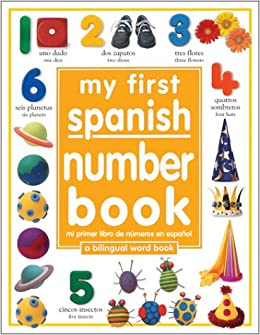 Amazon Com My First Number Book Spanish English My First Series
