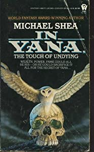 In Yana, the Touch of Undying