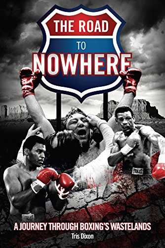 The Road to Nowhere: A Journey Through Boxing