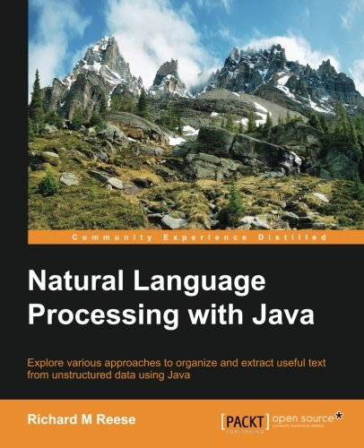 Natural Language Processing with Java (Community Experience Distilled) by Packt Publishing - ebooks Account