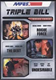 Rogue Force Triple Bill (Rogue Force / The Debt / Undesirable)