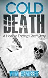 Cold Death: A Horrible Endings Short Story