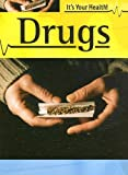 Drugs, Jonathan Rees, 1583405860