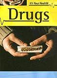Drugs, Jonathan Rees, 1583405860