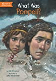 What Was Pompeii?, Jim O'Connor, 0448479079