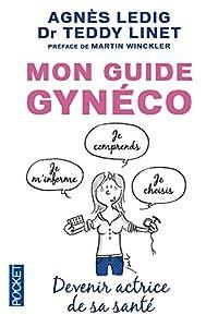 vignette de 'Mon guide gynéco (Agnès Ledig)'