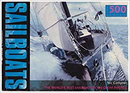 Book Sailboats: The World's Best Sailboats in 500 Great Photos