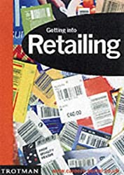 Getting into Retailing (Getting into Career Guides)